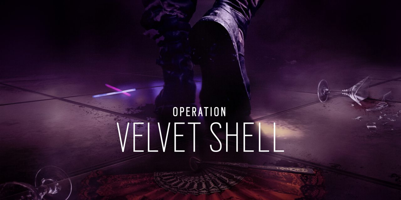 Rainbow Six Siege 'Operation Velvet Shell' Is Out Now