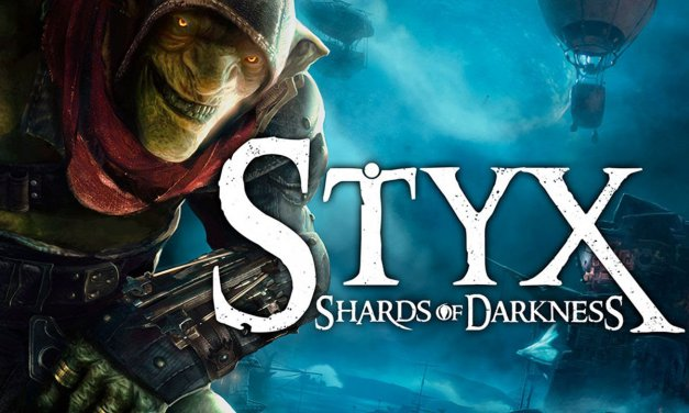 Styx: Shards Of Darkness Review