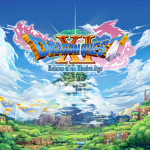 Dragon Quest XI – Extensive Play and Thoughts