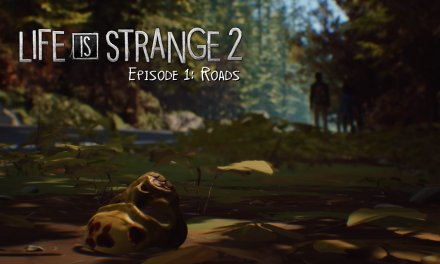 Review – Life is Strange 2 – Episode 1: Roads