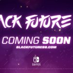 Black Future 88 Coming To Nintendo Switch