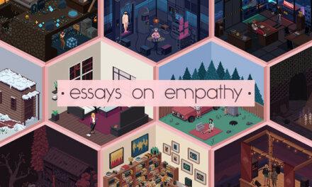 Essays on Empathy Bares its Soul On PC