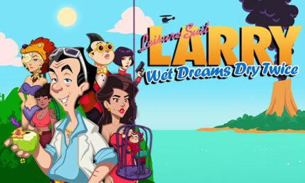 Leisure Suit Larry – Wet Dreams Dry Twice Arrives on Consoles