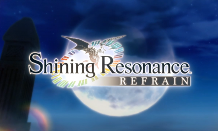 Review – Shining Resonance Refrain (PS4)