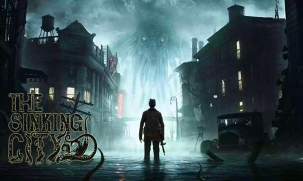Lovecraftian horror-adventure: The Sinking City – Gameplay Details and Release Date delayed until June 2019