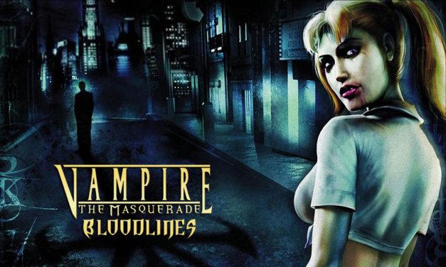 In Memoriam – Vampire: The Masquerade – Bloodlines (Part One)